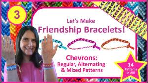 """Let's Make Friendship Bracelets Part 3: Chevrons: Regular, Alternating & Mixed Patterns"" Skillshare class by Debbie Hart"