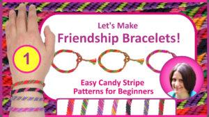 """Let's Make Friendship Bracelets Part 1: Easy Candy Stripe Patterns for Beginners"" Skillshare class by Debbie Hart"
